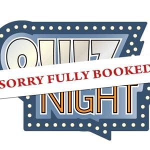 Quiz Night Now Fully Booked